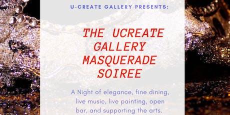 U-CREATE PRESENTS : A Masquerade Soirée tickets