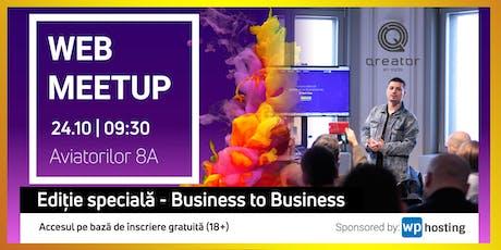 WebMeetup #7 - Business to Business tickets