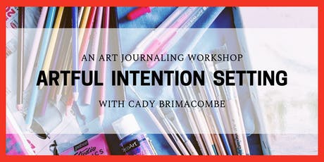 Artful Intention Setting tickets