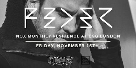 Fridays at EGG: Nox with Feder tickets