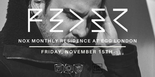 Fridays at EGG: Nox with Feder