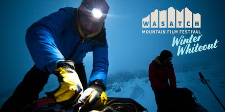 2019 Wasatch Mountain Film Festival Winter Whiteout tickets
