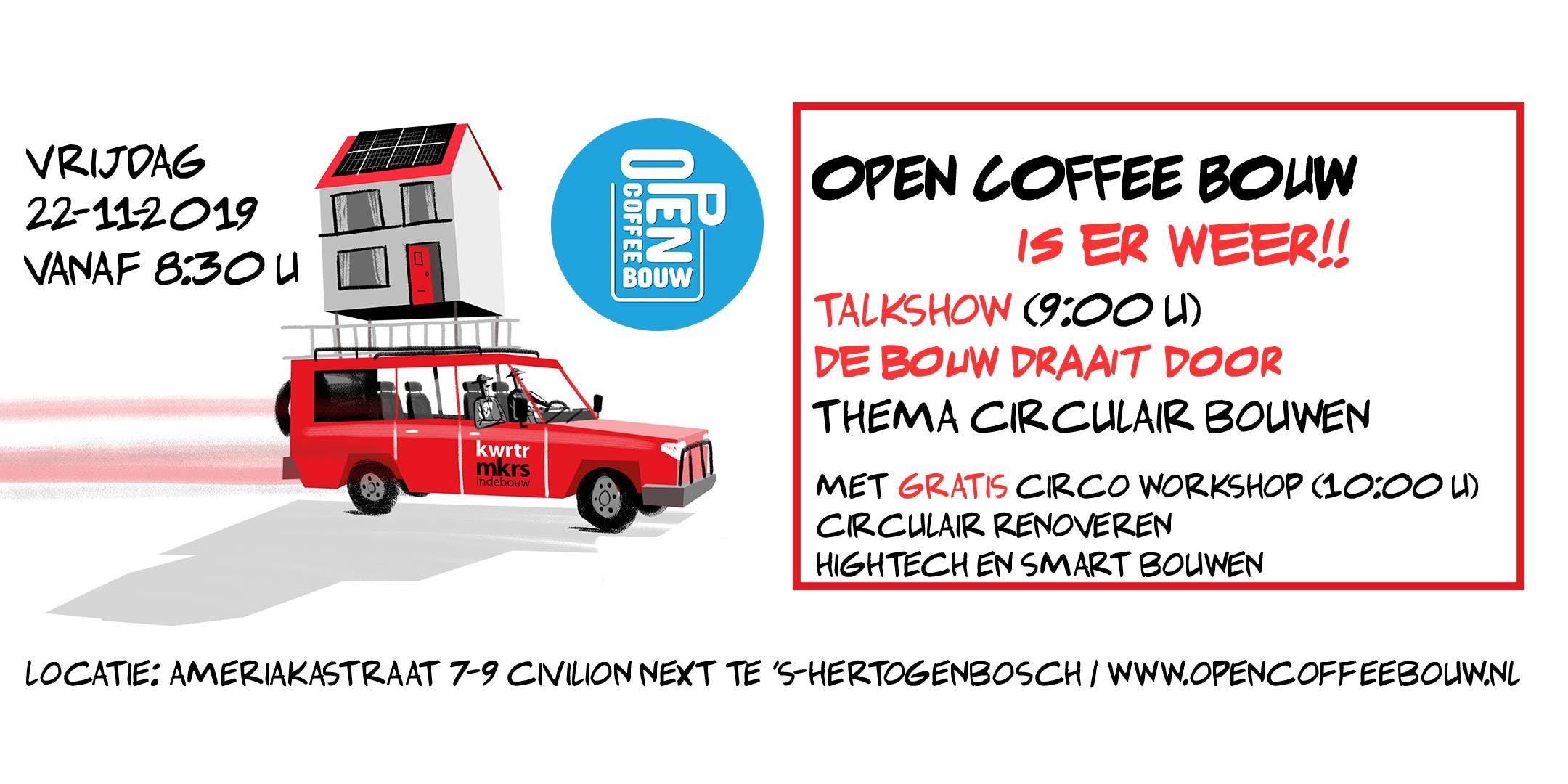 Open Coffee Bouw | Thema Circulair bouwen