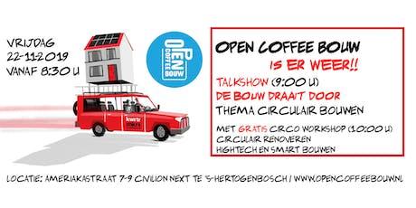 Open Coffee Bouw | Thema Circulair bouwen tickets