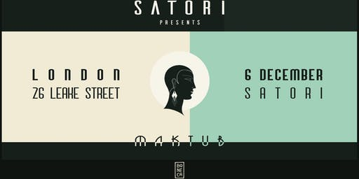 Satori presents Maktub (FRIDAY)