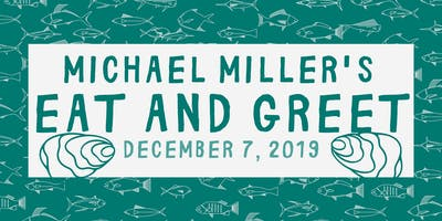 Michael Miller's Eat and Greet