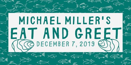 Michael Miller's Eat and Greet tickets