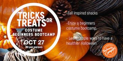 Tricks or  Treats- Costume Bootcamp