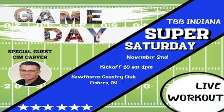 "TBB Indiana Super Saturday  ""GAME DAY"" tickets"