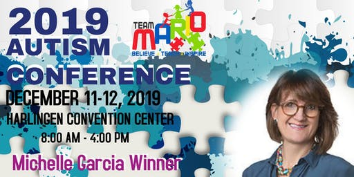 2019 TEAM MARIO AUTISM CONFERENCE - HARLINGEN CONVENTION CENTER