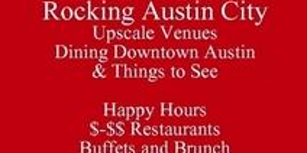 Atx Food Tour Talk Rocking Downtown Austin Restaurants