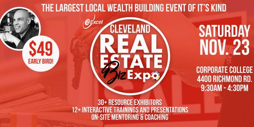 Cleveland Real Estate Biz Expo, Everything You Need to Build Wealth in 2020