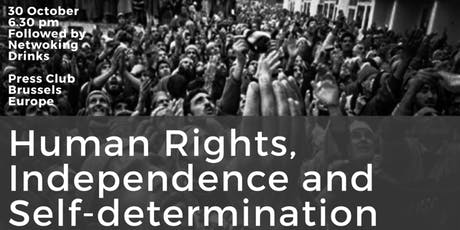 Human Rights, Independence, and Self-determination tickets