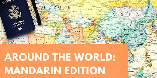 Around the World: Mandarin Edition