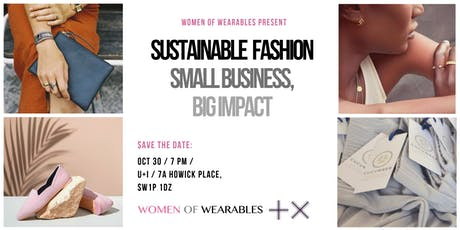 Sustainable Fashion - Small business, big impact  (panel + giveaway) tickets