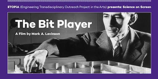 ETOPiA: The Bit Player