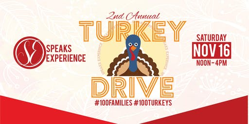 Speaks Experience Presents: 2nd Annual Turkey Drive #100Families#100Turkeys