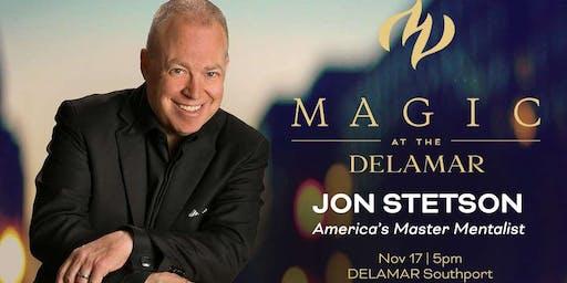 MAGIC at the DELAMAR: Jon Stetson- America's Master Mentalist