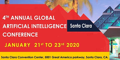 4th Annual Global Artificial Intelligence Conference Santa Clara January 2020 tickets
