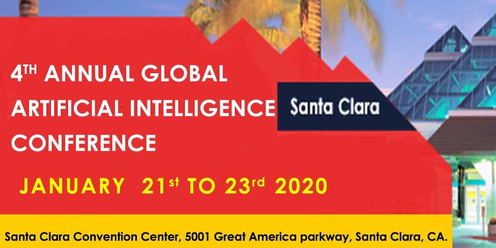Events In Santa Cruz March 2020.4th Annual Global Artificial Intelligence Conference Santa