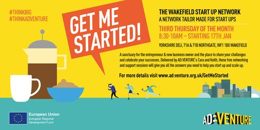 Get Me Started – Wakefield Start-Up network