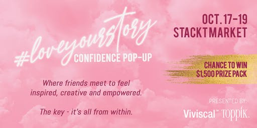 #LoveYourStory Confidence Pop-Up - Presented by Viviscal and Toppik