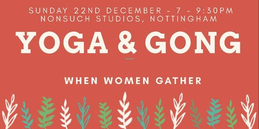 Yoga & Gong - December Gathering (Women only)