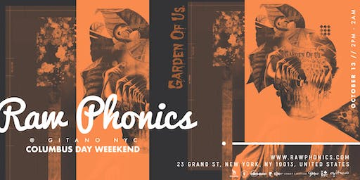 Raw Phonics: GARDEN OF US III (Open Air)- Columbus Day Weekend NYC