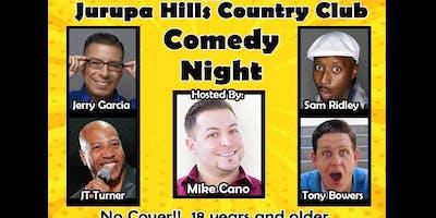 "Jurupa Hills CC ""No Cover"" Comedy Night"