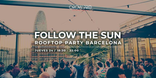 "BARCELONA | Rooftop Party ""The new GrowPro Experience"""