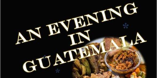 An Evening in Guatemala