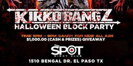 KIRKO BANGZ HALLOWEEN BLOCK PARTY tickets