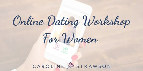 Online Dating Workshop For Women tickets