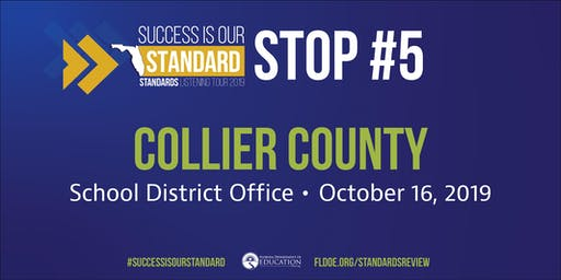 Standards Listening Tour in Collier County
