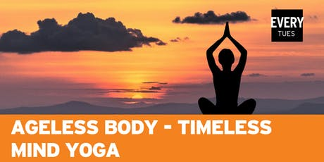 AGELESS BODY - TIMELESS MIND YOGA  tickets
