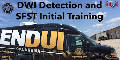 DWI Detection and Standardized Field Sobriety Testing (SFST) Initial, Muskogee, OK