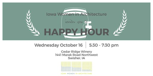 Iowa Women in Architecture Happy Hour at Cedar Ridge Winery