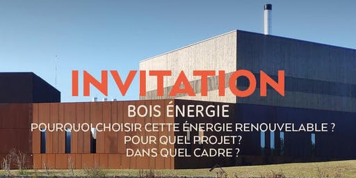 Pourquoi le BOIS ENERGIE ? Echanges & débats