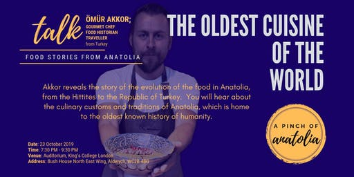 THE OLDEST CUISINE OF THE WORLD: Food Stories from Anatolia