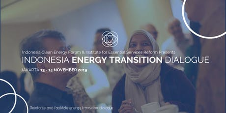 Indonesia Energy Transition Dialogue 2019 tickets