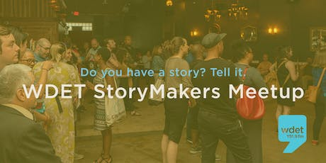 WDET Detroit StoryMakers Meetup tickets