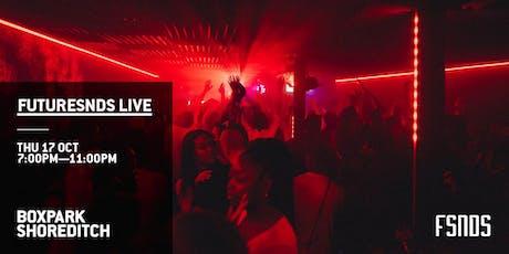 FutureSNDS Live tickets