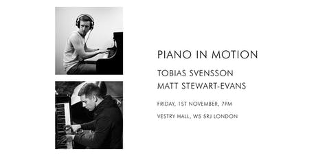 Piano In Motion: Tobias Svensson / Matt Stewart-Evans tickets