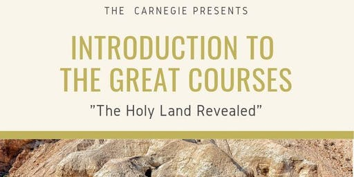 Intro to the Great Courses: The Holy Land Revealed