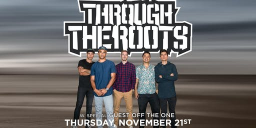 Through The Roots w. special guest Off The One