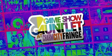 Game Show Gauntlet at Charm City Fringe tickets