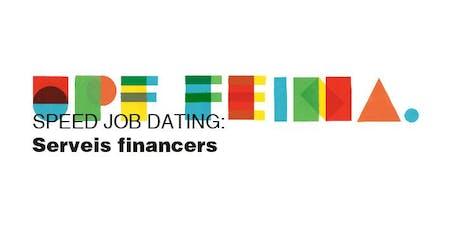 SPEED JOB DATING: SERVEIS FINANCERS entradas