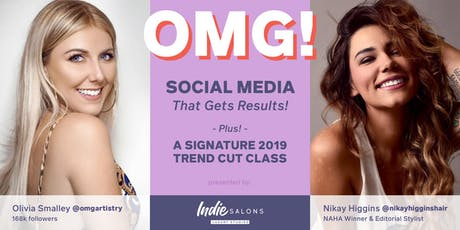 O.M.G.!  Social Media for Stylists that Gets Results + 2019 Trend Haircut tickets