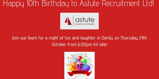 Celebrate Astute Recruitment's 10th Birthday