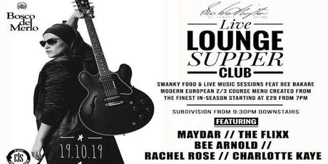Live Lounge Supper Club -  Subdivision. tickets
